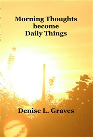 Morning Thoughts become Daily Things cover image