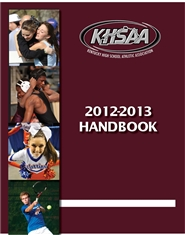 2012-2013 Kentucky High School Athletic Association Handbook cover image