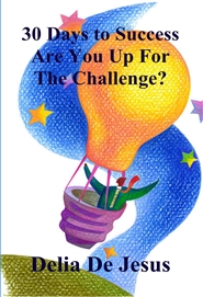 30 Days to Success Are You Up For The Challenge? cover image