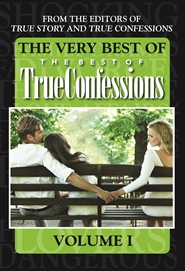 The Very Best Of The Best Of True Confessions, Volume I cover image