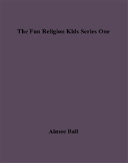 The Fun Religion Kids Seri ... cover image