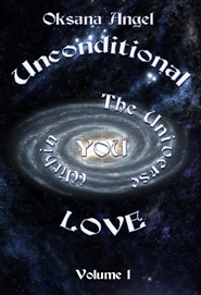 UNCONDITIONAL LOVE: THE UNIVERSE WITHIN YOU cover image