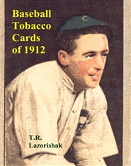 Baseball Tobacco Cards of 1912 cover image