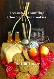 Treasures, Trout, and Chocolate Chip Cookies cover image