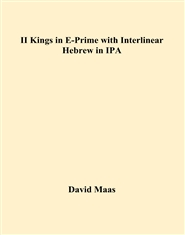 II Kings in E-Prime with Interlinear Hebrew in IPA cover image
