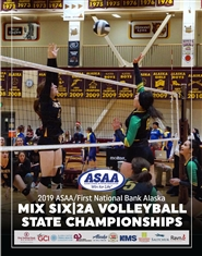 2019 ASAA/First National Bank Alaska Mix Six/2A Volleyball State Championships Program cover image