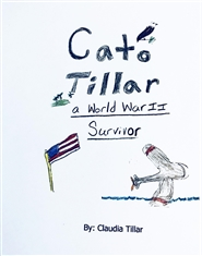 Cato Tillar: World War II Survivor cover image