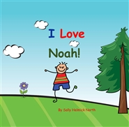 I Love Noah! cover image