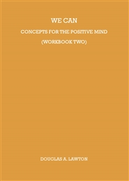 We Can: Concepts For The Positive Mind (Workbook Two) cover image