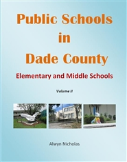 Public Schools in Dade County: Elementary and Middle Schools - Volume II cover image