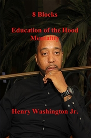 8 Blocks Education of the Hood Mentality cover image