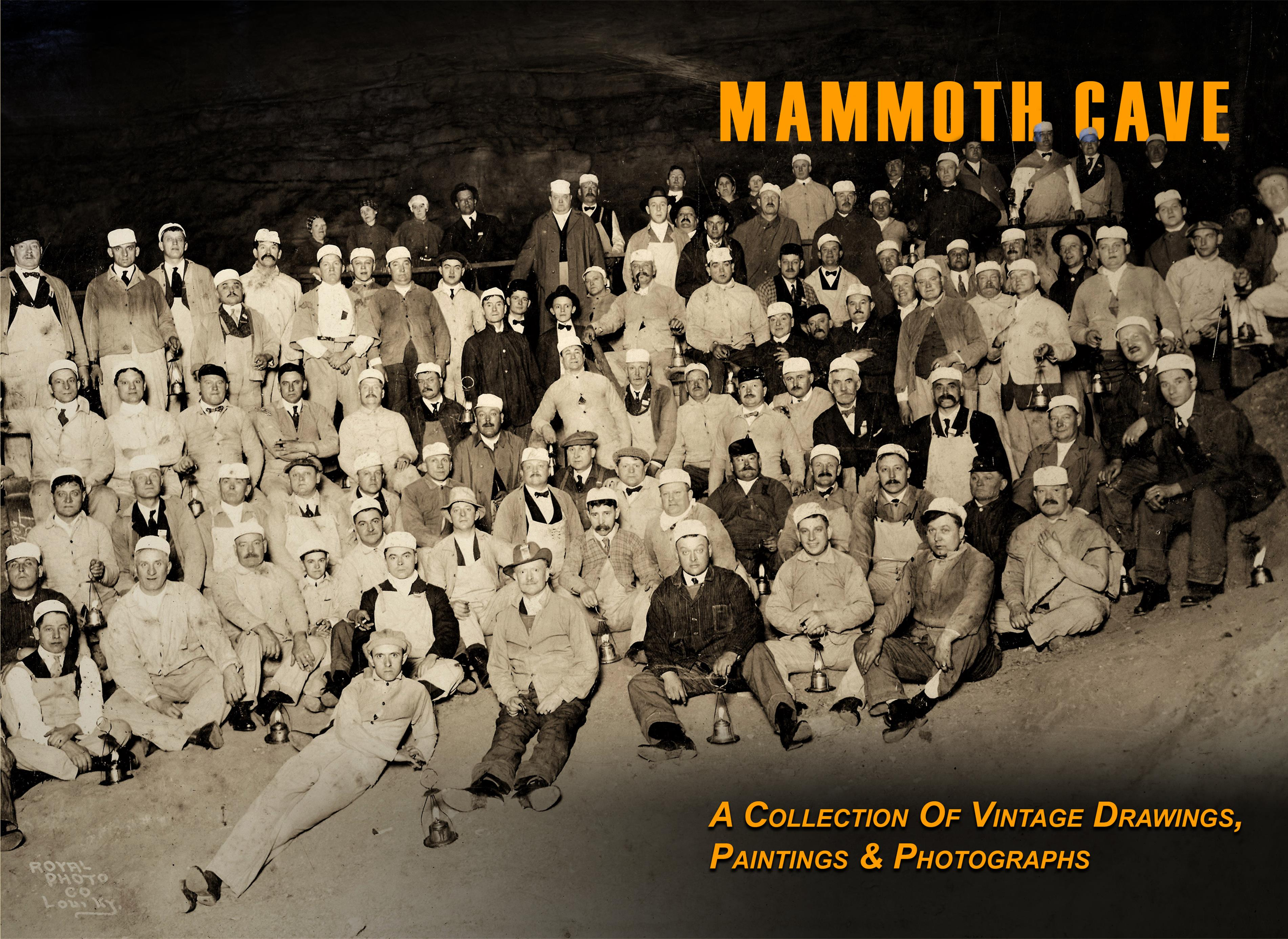 Mammoth Cave: A Collection of Vintage Drawings, Paintings and Photographs cover image