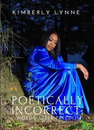 Poetically Incorrect: Words After Freedom cover image