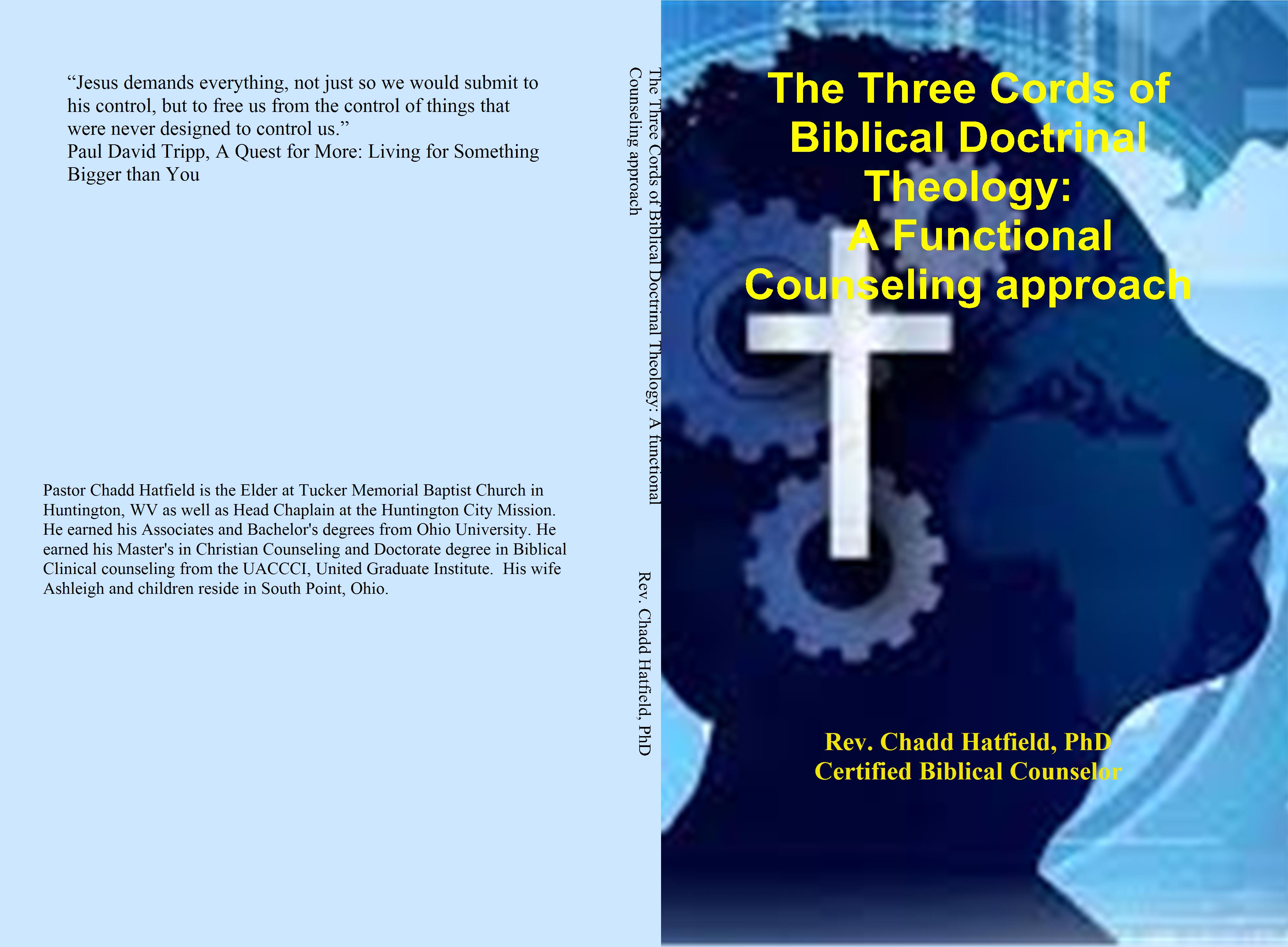 The Three Cords Of Biblical Doctrinal Theology A Functional
