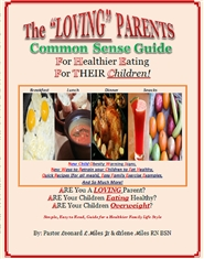 The Loving Parents Common Sense Guide for Healthier Eating for their Children cover image
