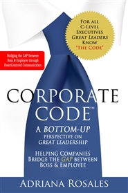 Corporate Code™ A Bottom-Up Perspective on Great Leadership cover image