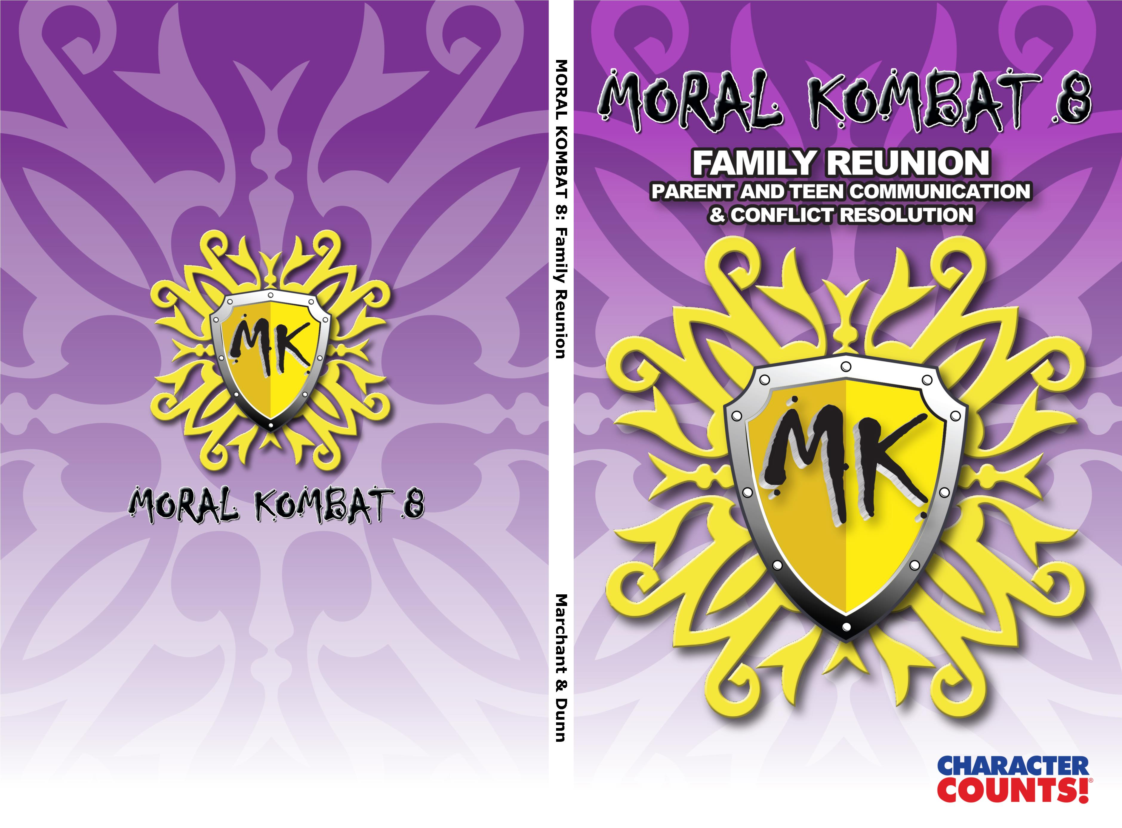 MORAL KOMBAT 8 Family Reunion: Parent and Teen Communication & Conflict Resolution cover image