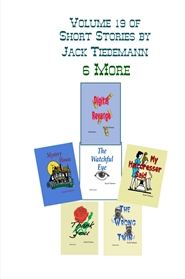 Vol 19- 6 More Short Stories by Jack Tiedemann cover image