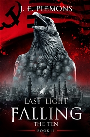 Last Light Falling - The Ten, Book III cover image