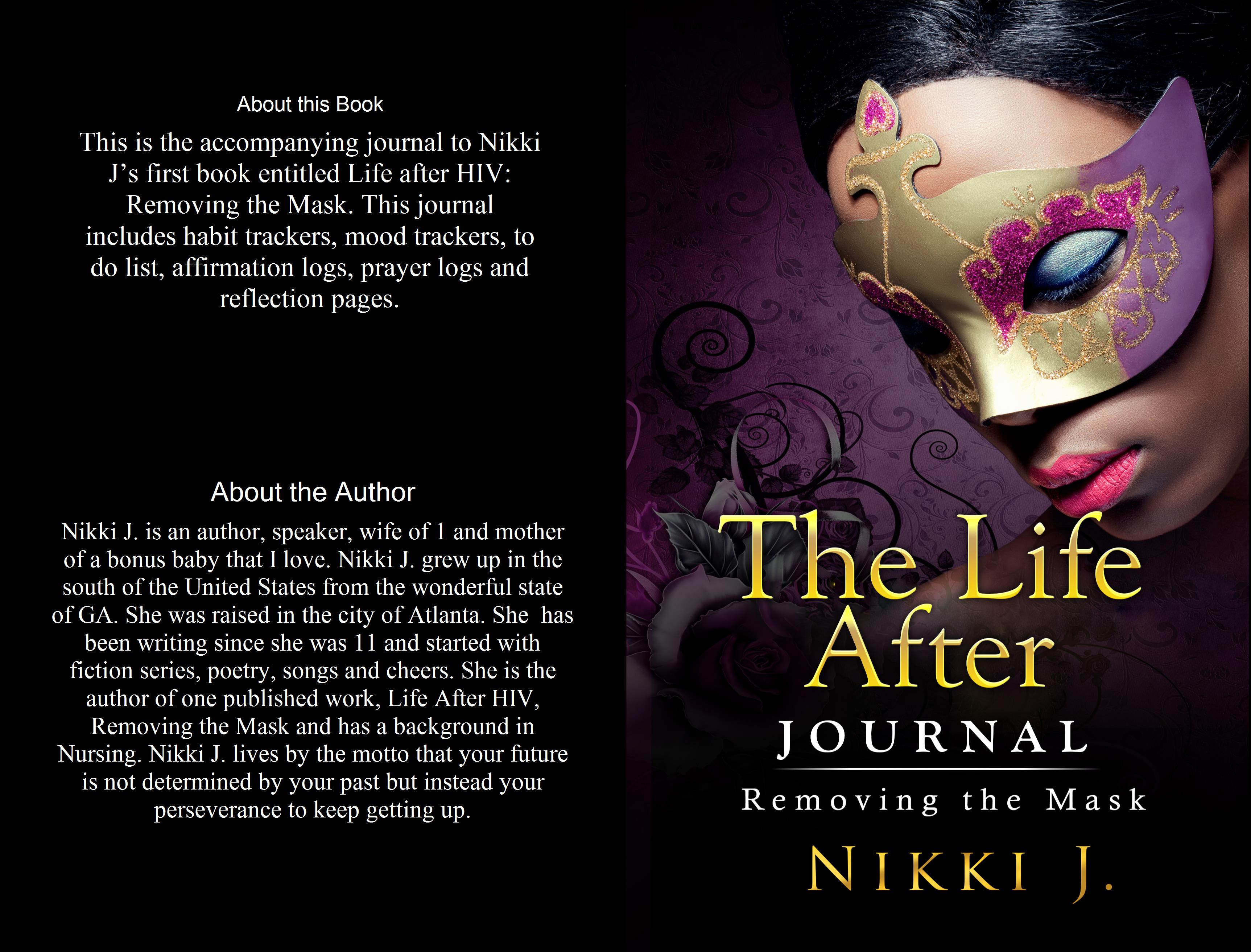 The Life After Journal: Removing the Mask cover image