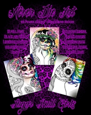Never Die Art Coloring Book - Sugar Skull Girls cover image