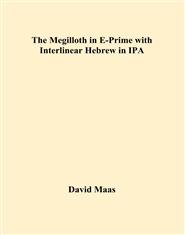 The Megilloth in E-Prime with Interlinear Hebrew in IPA cover image