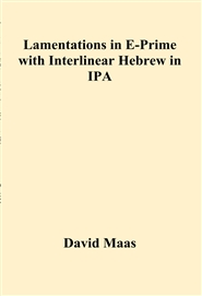 Lamentations in E-Prime with Interlinear Hebrew in IPA cover image