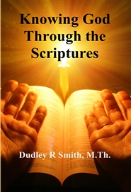 Knowing God Through the Scriptures cover image