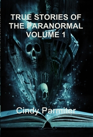 TRUE STORIES OF THE PARANORMAL VOLUME 1 cover image