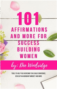 101 Affirmations and More for Success Building Women cover image