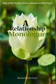 Man of My Dreams Versus Answers to My Prayers: A Relationship Monologue cover image