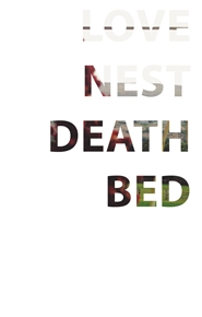 Love Nest. Death Bed. cover image