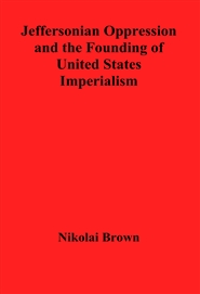 Jeffersonian Oppression and the Founding of United States Imperialism cover image
