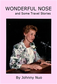 Wonderful Nose and Some Travel Stories cover image