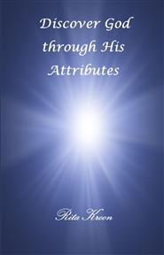 Discover God through His Attributes cover image
