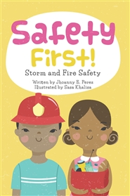 Safety First. Fire & Storm Safety. cover image
