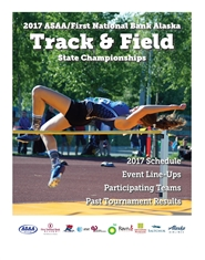 2017 ASAA/First National Bank Alaska Track and Field State Championship Program cover image