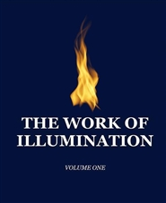 The Work of Illumination, Volume One cover image