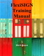 FlexiSIGN Training Manual cover image
