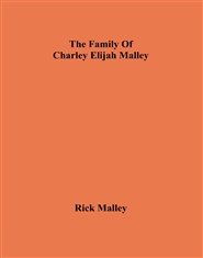 The Family Of Charley Elijah Malley cover image
