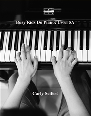 Busy Kids Do Piano: Level 5A cover image