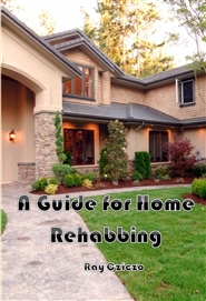 A Guide for Home Rehabbing cover image