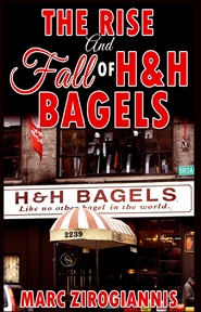 The Rise and Fall of H&h Bagels - AU cover image