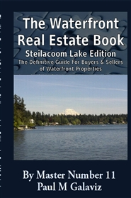 The Waterfront Real Estate Book-Steilacoom Lake Edition cover image