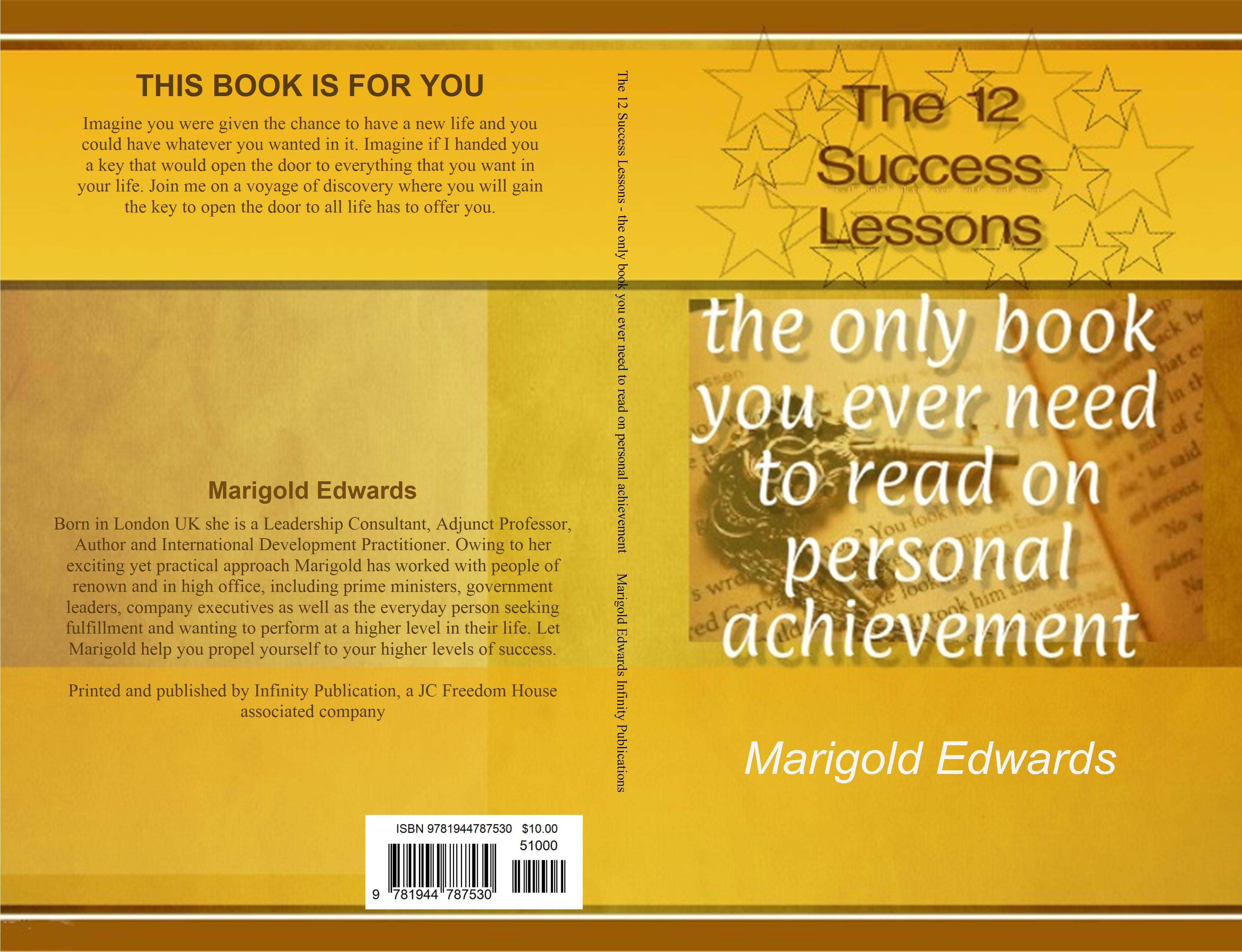 The 12 Success Lessons - the only book you ever need to read on personal achievement cover image