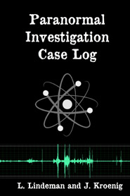 Paranormal Investigation Case Log cover image