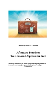 Aftercare Practices To Remain Depression-Free cover image