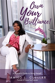 Own Your Brilliance! - A Woman