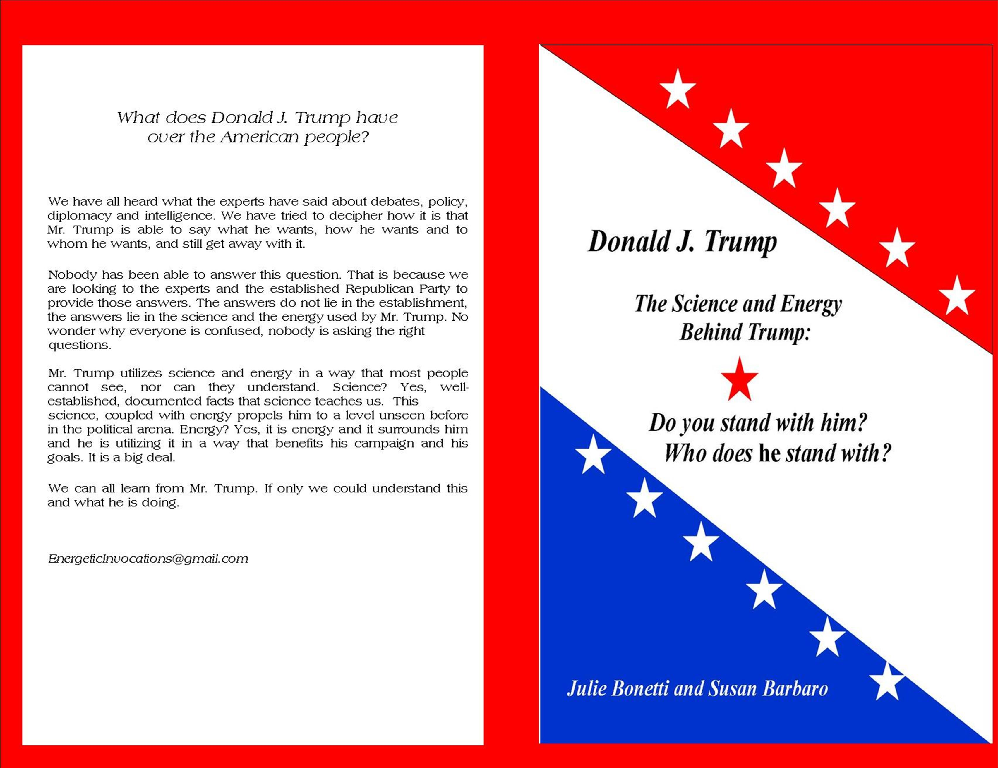Donald J. Trump: Do you stand with him? Who does he stand with? The Science and Energy Behind Trump cover image