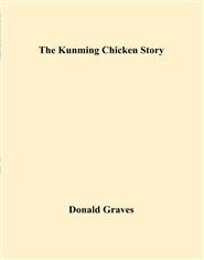 The Kunming Chicken Story cover image